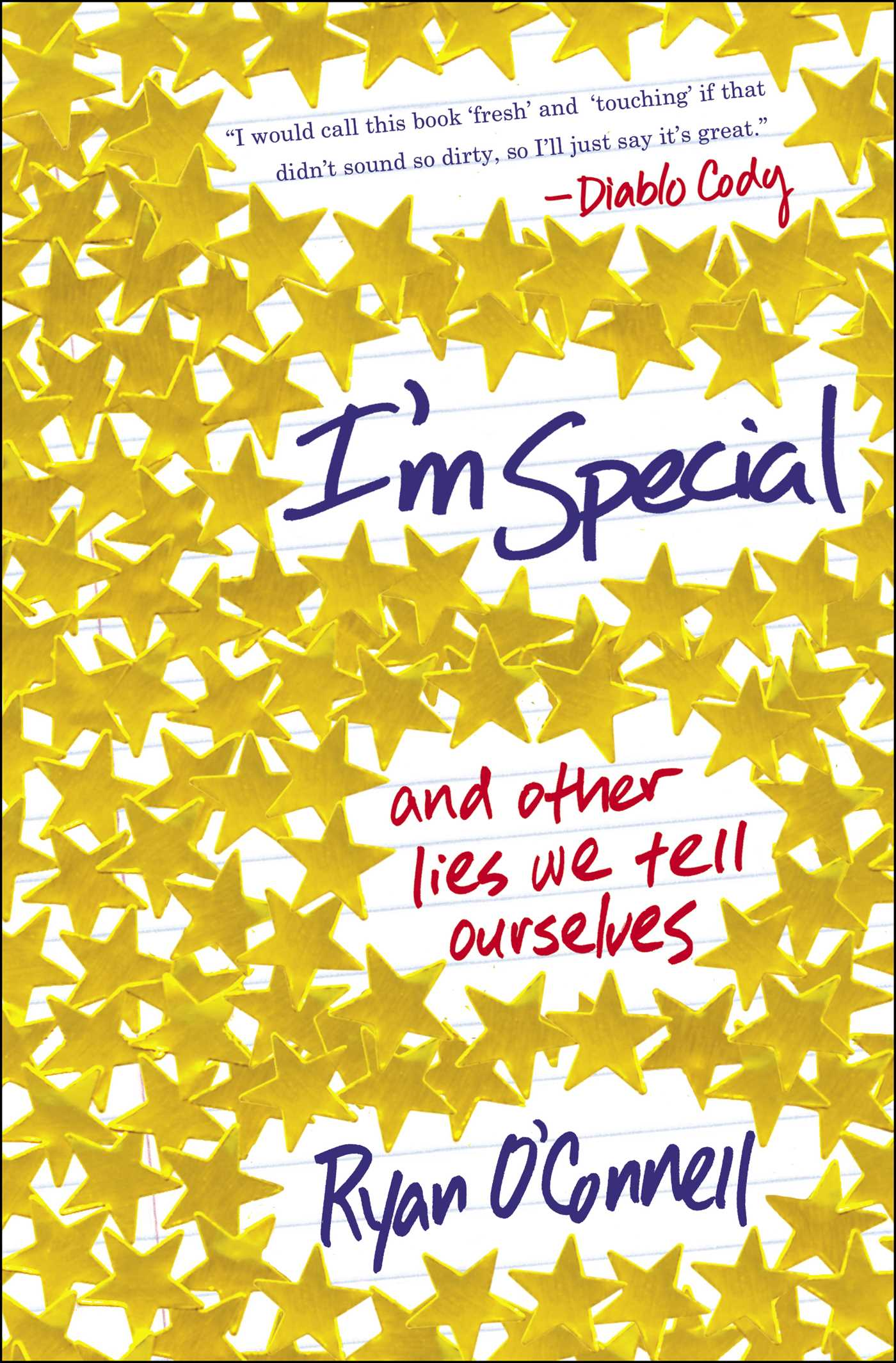 I'm Special: And Other Lies We Tell Ourselves Book Cover