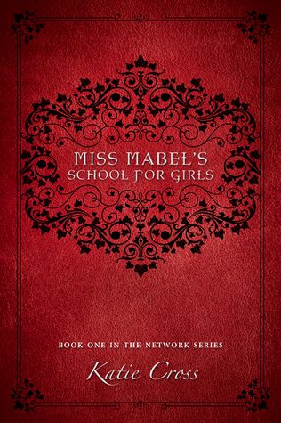 Miss Mabel's School for Girls Book Cover