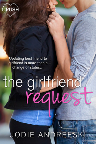 The Girlfriend Request Book Cover
