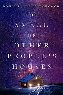 The Smell of Other People's Houses Book Cover